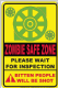 Zombie Safe Zone funny metal sign  (sf)